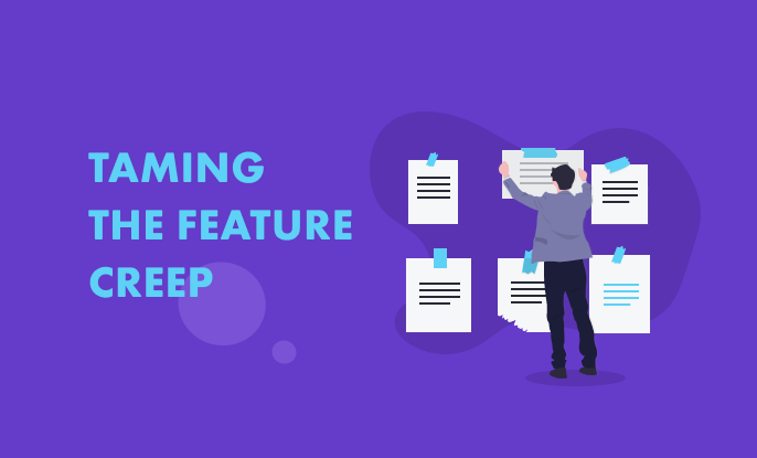 How we prioritize features: Taming the feature creep