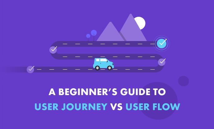 User journey vs user flow