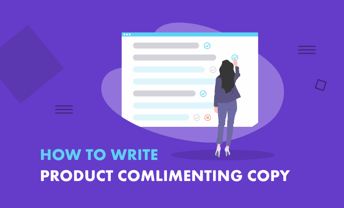 How To Write Compelling Copy To Complement Your New Product